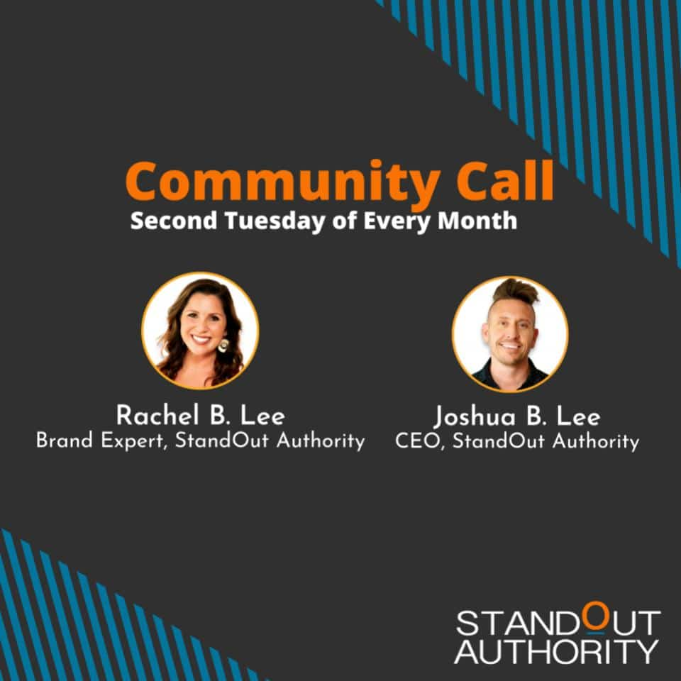 StandOut Authority Community Call