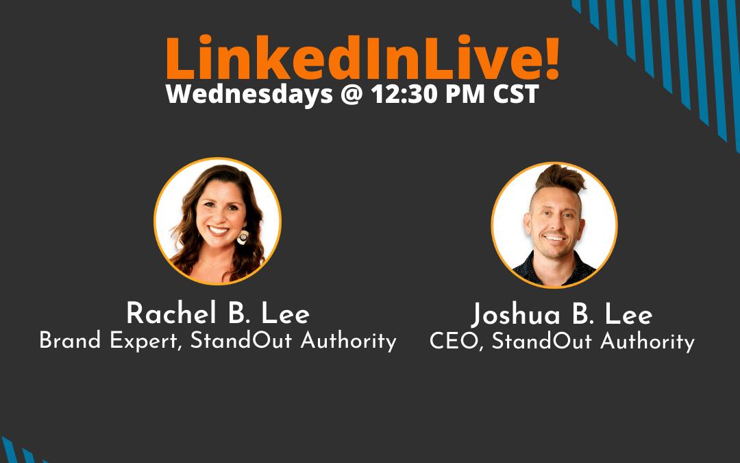 LinkedIn LIVE with Joshua & Rachel B. Lee